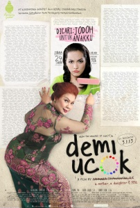 Demi Ucok (PT Kepompong Gendut/Royal Cinema Multimedia, 2012)
