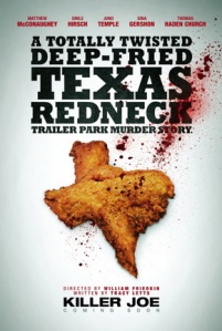 Killer Joe (Voltage Pictures/Picture Perfect/Worldview Entertainment/ANA Media, 2012)