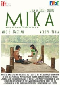 Mika (Investasi Film Indonesia/First Media Production, 2013)