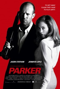 Parker (Incentive Filmed Entertainment/Sierra / Affinity    Alexander/ Mitchell Productions/Current Entertainment/Sidney Kimmel Entertainment/Anvil Films, 2013)