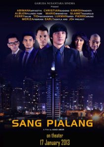 Sang Pialang (Garuda Nusantara Sinema/MP Entertainment, 2013)