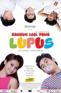 Bangun Lagi Dong Lupus (Komando Pictures/RCTI, 2013)