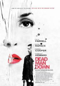 Dead Man Down (Automatik Entertainment/Frequency Films/IM Global/Original Film/WWE Studios, 2013)