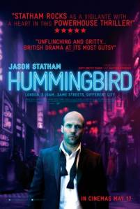 Hummingbird (Lionsgate/IM Global/Shoebox Films, 2013)