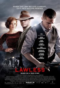 Lawless (Benaroya Pictures/FilmNation Entertainment/Annapurna Pictures/BlumHansonAllen Films/Pie Films Inc./Red Wagon Productions/Yucaipa Films, 2012)