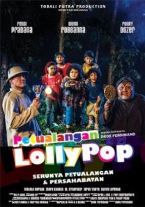 Petualangan Lollypop (Tobali Putra Production, 2013)