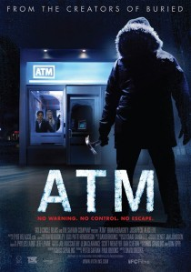 ATM (Buffalo Gal Pictures/Gold Circle Films/The Safran Company, 2012)