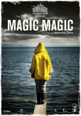 Magic Magic (Braven Films/Killer Films/Rip Cord Productions, 2013)