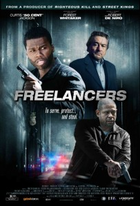 Freelancers (Grindstone Entertainment Group/Cheetah Vision/Emmett/Furla Films/Paradox Entertainment, Inc./Action Jackson Films/Rick Jackson Films/Envision Entertainment, 2012)
