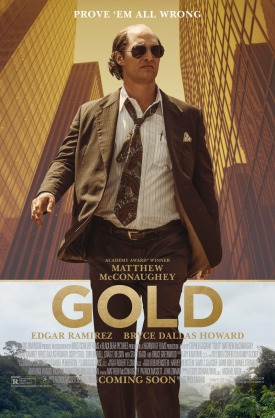 gold-matthew-mcconaughey-edgar-ramirez-movie-poster