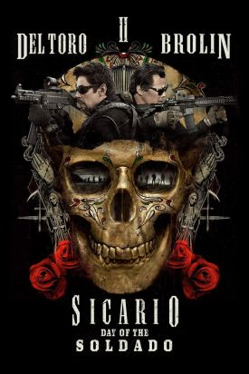 sicario-day-of-the-soldado-josh-brolin-benicio-del-toro-movie-poster